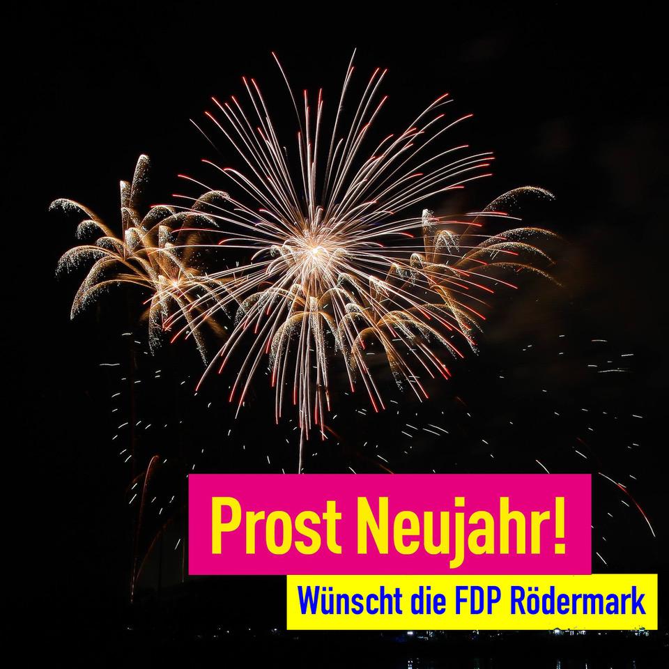 Prost Neujahr wünscht die FDP Rödermark.